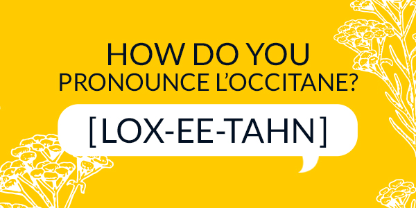 how to pronounce - L'OCCITANE